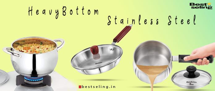 Best Heavy Bottom Stainless Steel Cookware India(2021)